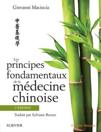 Les principes fondamentaux de la médecine chinoise, 3e édition - 9782294752919 - 140,41 €