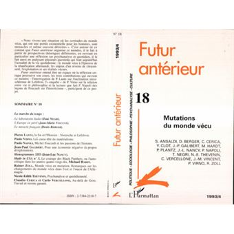 Futur anterieur,18:mutations du monde vecu
