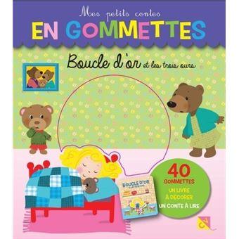 Boucle d'orGommettes 40 Mes petits contes en gommettes Les 3 ours