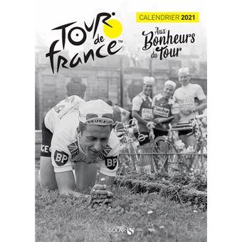 Calendrier 2021 Tour de France   Aux Bonheurs du Tour   broché