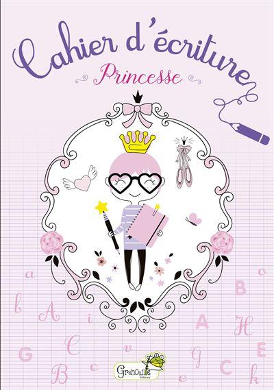 Cahier d'écriture princesse