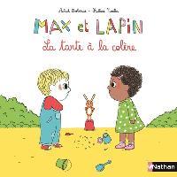 Max et Lapin - tome 1 La Tarte à la colère