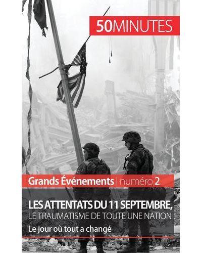 Les attentats du 11 septembre 2001, le traumatisme de toute une nation