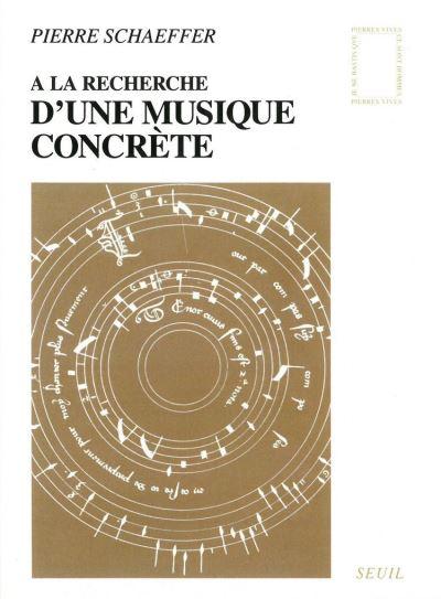 A la recherche d'une musique concrète - 9782021337044 - 18,99 €
