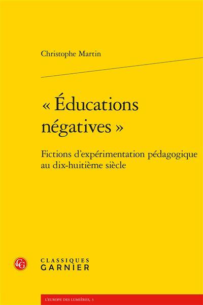 « Éducations négatives »