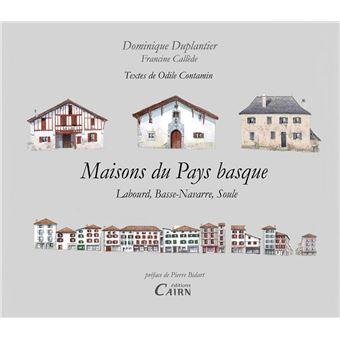 architecture traditionnelle en pays basque reli gabrielle duplantier marina gauthier. Black Bedroom Furniture Sets. Home Design Ideas