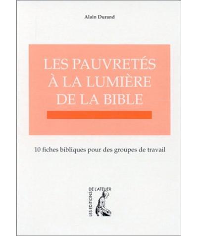Les pauvretés à la lumière de la Bible 10 fiches bibliques pour des groupes de travail
