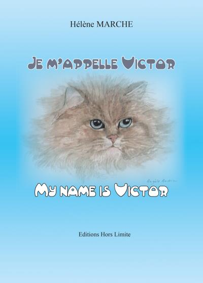Je m'appelle Victor, le chat, My name is Victor, the cat