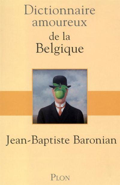 Dictionnaire amoureux de la Belgique - 9782259248686 - 15,99 €