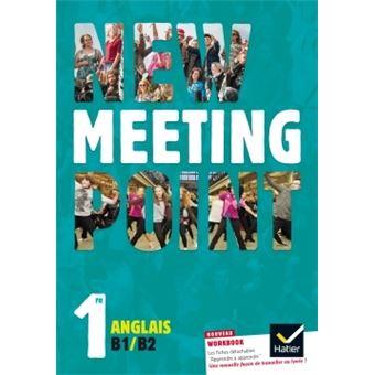 New Meeting Point Anglais 1re éd. 2015 - Manuel de l'élève