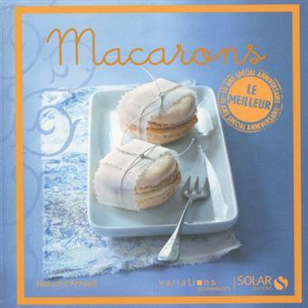 Macarons - Le meilleur des Variations gourmandes