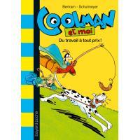 Coolman t04 du travail a tout prix