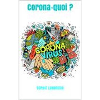 Corona-quoi ?