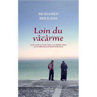 46fefd1522b Loin du vacarme - broché - Mohammed Berrada