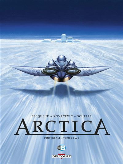 Arctica - Intégrale T04 à