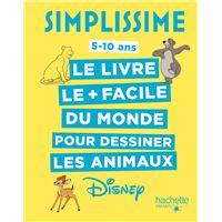 Le livre pour dessiner les animaux Disney le plus facile du monde