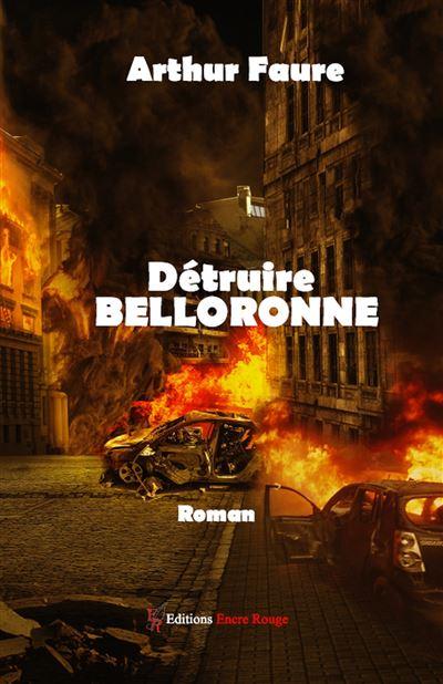 Détruire Belloronne