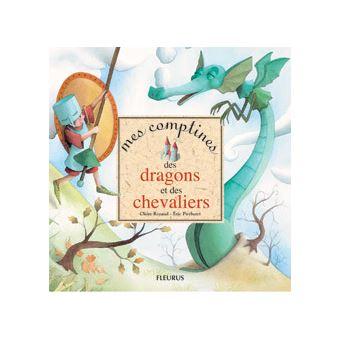 Comptines des dragons et des chevaliers (mes)