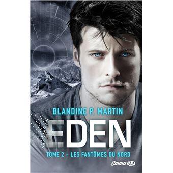 Eden TrilogyEden, T2 : Les Fantômes du Nord