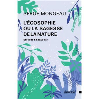 L'écosophie ou la sagesse de la nature