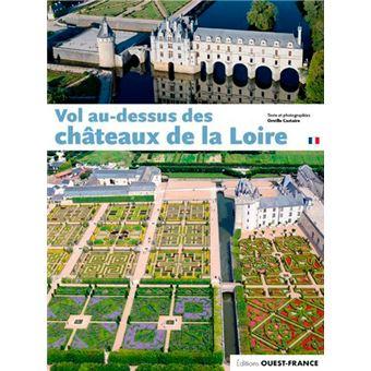Vol au-dessus des châteaux de la Loire