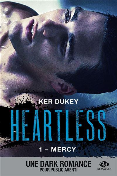 Heartless, T1 : Mercy