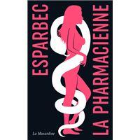 La Pharmacienne - édition collector