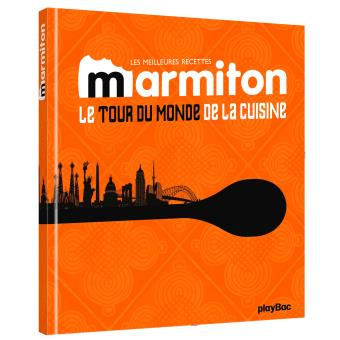 cuisine du monde les meilleures recettes de marmiton le tour du monde de la cuisine cartonn. Black Bedroom Furniture Sets. Home Design Ideas