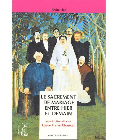 Le mariage, un sacrement entre hier et aujourd'hui