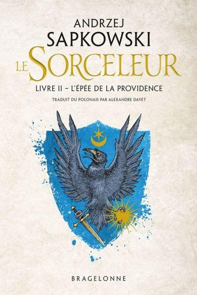The Witcher - L'Épée de la providence - Sorceleur, T2 - 9782820507099 - 5,99 €
