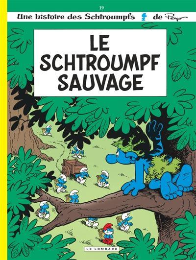 Les Schtroumpfs Lombard - Le Schtroumpf sauvage