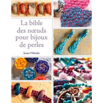 Nouveaux produits 3877b 347cd La bible des noeuds pour bijoux de perles