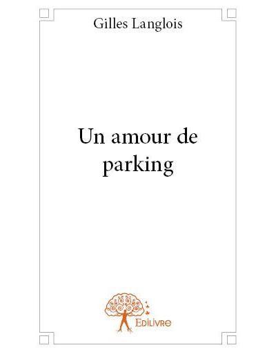 Un amour de parking
