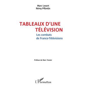 Tableaux d'une television les combats de france television
