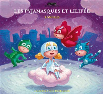 Les Pyjamasques et Lili fée