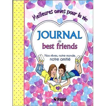 Journal De Best Friends Nos Rêves Notre Monde Notre Amitié Meilleures Amies Pour La Vie