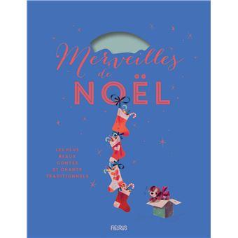 Merveilles de Noël : Les plus beaux contes et chants traditionnels