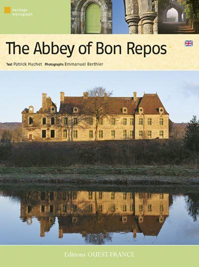 L'abbaye de bon-repos