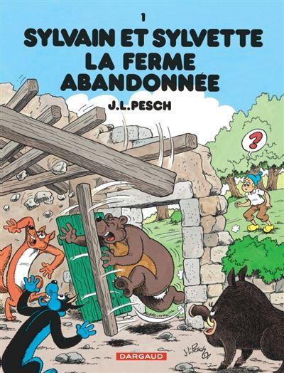 Sylvain et Sylvette - La Ferme abandonnée