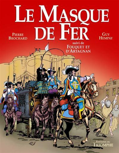 Le masque de fer fouquet et d'artagnan