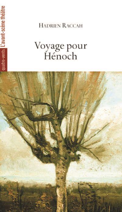 Voyage Pour Henoch