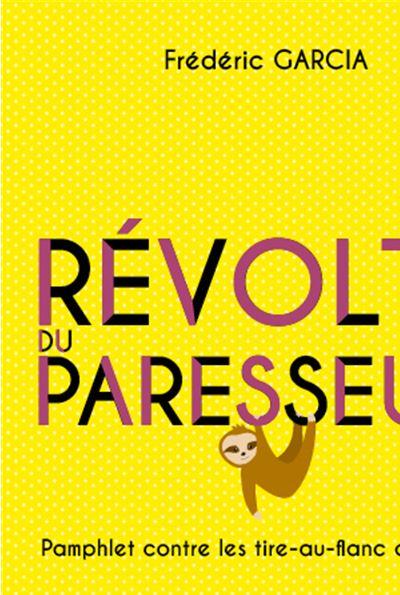 La révolte du paresseux