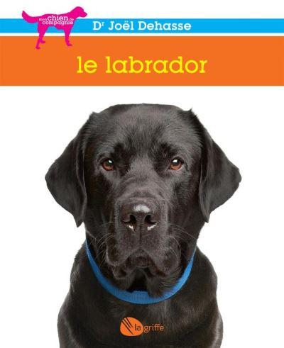 Le labrador - 9782924036235 - 8,99 €