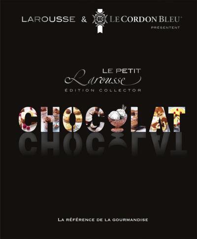 Petit Larousse du chocolat - 9782035880673 - 16,99 €