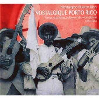 Plenas guarachas boleros et chanson jibaras 1940/1960/digipa