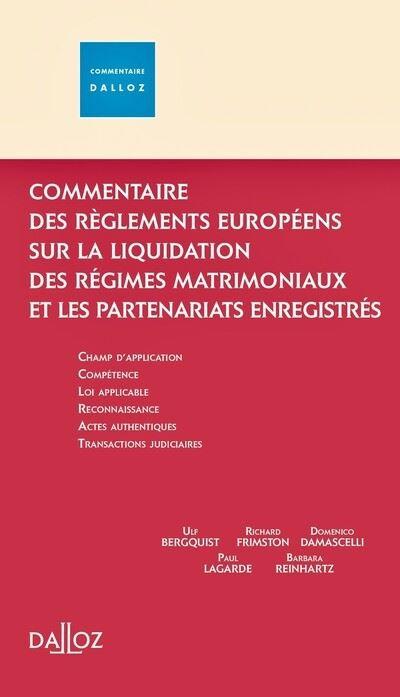 Commentaire des règlements européens sur les régimes matrimoniaux et les partenariats enregistrés