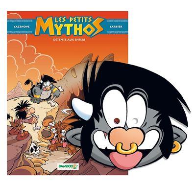 Les petits mythos - Détente aux enfers + Masque de Totor offert