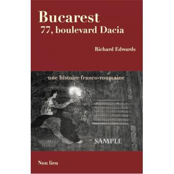 Bucarest 77, boulevard Dacia