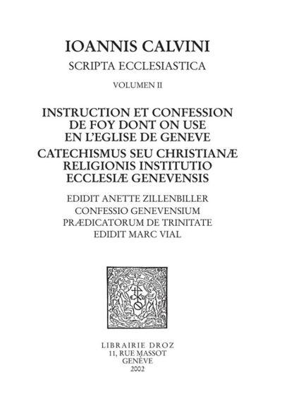 Instruction et confession de foy dont on use en l'Eglise de Genève