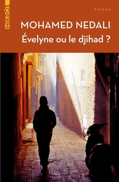 Evelyne ou le djihad ?
